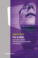 Cine (y) digital - Jorge La Ferla - Manantial