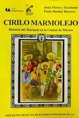 Cirilo Marmolejo - Jesús Flores Y Escalante, Pablo Dueñas Herrera -  AA.VV. - Otras editoriales