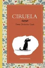 Ciruela - Emma Chichester Clark - Impedimenta