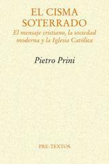 El cisma soterrado - Pietro Prini - Pre-Textos