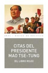 Citas del presidente Mao Tse-tung - Mao Tse-Tung - Akal
