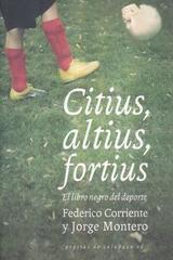 Citius, altius, fortius. El libro negro del deporte -  AA.VV. - Pepitas de calabaza