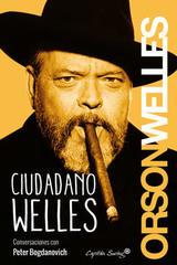 Ciudadano Welles - Orson Welles - Capitán Swing