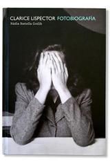 Clarice Lispector: fotobiografía - Nadia Battella Gotlib - Alias