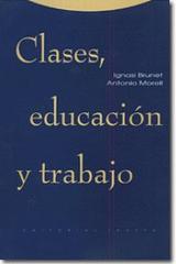 Clases, educación y trabajo -  AA.VV. - Trotta