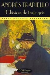 Clásicos de traje gris - Andrés Trapiello - Valdemar