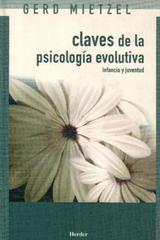 Claves de la psicología evolutiva  - Gerd Mietzel - Herder