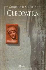 Cleopatra - Christoph Schäfer - Herder