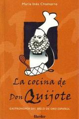 La Cocina de Don Quijote - María Inés Chamorro - Herder