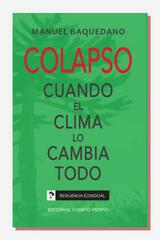 Colapso - Manuel Baquedano - Editorial Cuarto Propio