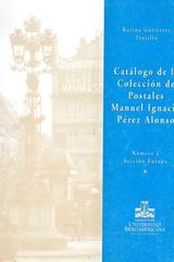 Catálogo de la colección de postales Manuel Ignacio Pérez Alonso no. 2. Sección Europa - Karina Gutiérrez Trujillo - Ibero