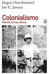 Colonialismo -  AA.VV. - Siglo XXI España