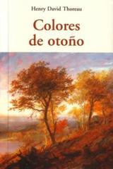 Colores de otoño - Henry David Thoreau - Olañeta