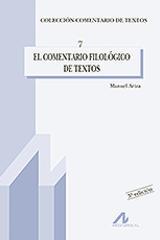 El comentario filológico de textos - Manuel Ariza - Arco