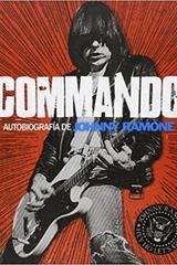 Commando: autobiografía de Johnny Ramone - Johnny Ramone - Malpaso