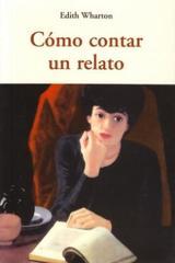 Cómo contar un relato - Edith Wharton - Olañeta
