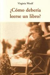 ¿Cómo debería leerse un libro? - Virginia Woolf - Olañeta