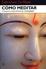Cómo meditar - Lawrence LeShan - Kairós