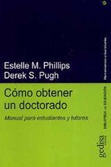 Cómo obtener un doctorado - Estelle M. Phillips - Editorial Gedisa