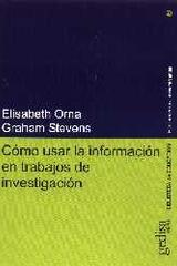 Cómo usar la información en trabajos de investigación -  AA.VV. - Editorial Gedisa