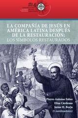 La Compañía de Jesús en América Latina después de la restauración -  AA.VV. - Ibero