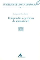 Compendio y ejercicios de semántica II - Enrique del Teso Martín - Arco