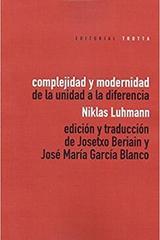 Complejidad y modernidad - Niklas Luhmann - Trotta