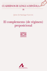 El complemento (de régimen) preposicional - Javier de Santiago Guervós - Arco