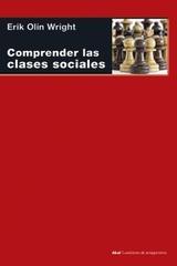 Comprender las clases sociales - Erik Olin Wright - Akal