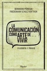 La comunicación como arte de vivir - Friedemann Schulz von Thun - Herder