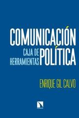 Comunicación política - Enrique Gil Calvo - Catarata