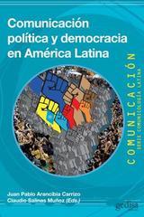 Comunicación política y democracia en América Latina -  AA.VV. - Editorial Gedisa