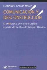 Comunicación y desconstrucción - Fernando García Masip - Ibero