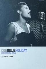 Con Billie Holiday. Una biografía coral - Julia Blackburn -  AA.VV. - Otras editoriales