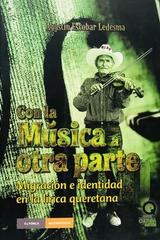 Con la música a otra parte - Agustín Escobar Ledesma -  AA.VV. - Otras editoriales