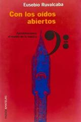 Con los oídos abiertos - Eusebio Ruvalcaba -  AA.VV. - Otras editoriales