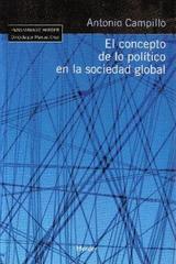 El Concepto de lo político en la sociedad global - Antonio Campillo - Herder