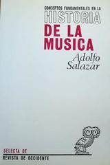 Conceptos fundamentales en la historia de la música -  Adolfo Salazar -  AA.VV. - Otras editoriales