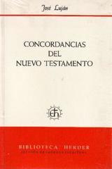 Concordancias del Nuevo Testamento - José Lujan - Herder