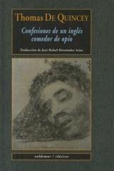 Confesiones de un inglés comedor de opio - Thomas de Quincey - Valdemar
