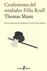 Confesiones del estafador Félix Krull - Thomas Mann - Edhasa
