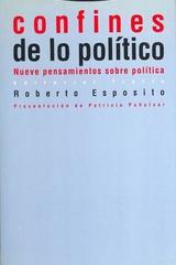 Confines de lo político nueve pensamientos sobre política - Roberto Esposito - Trotta
