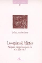 La conquista del Atlántico - Rafel Sánchez Saus - Arco