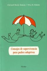 Consejos de supervivencia para padres adoptivos - Christel Rech Simon - Herder