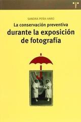 La conservación preventiva durante la exposición de fotografía - Sandra Peña Haro - Trea