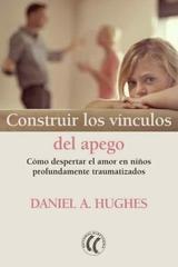 Construir los vínculos del apego - Daniela Hughes - Eleftheria