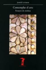 Contemplar el arte - Jerrold Levinson - Machado Libros