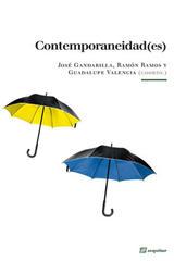 Contemporaneidad(es) - José Gandarilla - Sequitur