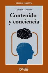 Contenido y conciencia - Daniel C. Dennett  - Editorial Gedisa