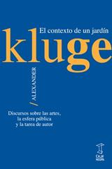 El contexto de un jardín - Alexander Kluge - Caja Negra Editora